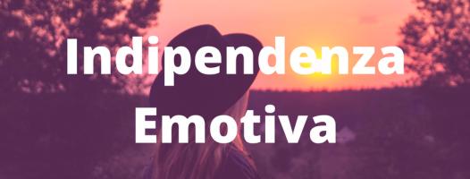 Indipendenza Emotiva